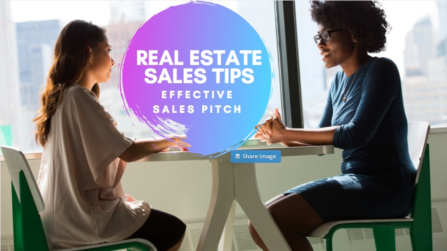 The effective Pitch to drive more Real estate sales